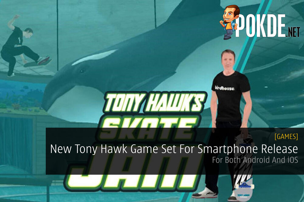 New Tony Hawk Game Set For Smartphone Release — For Both Android And iOS 23