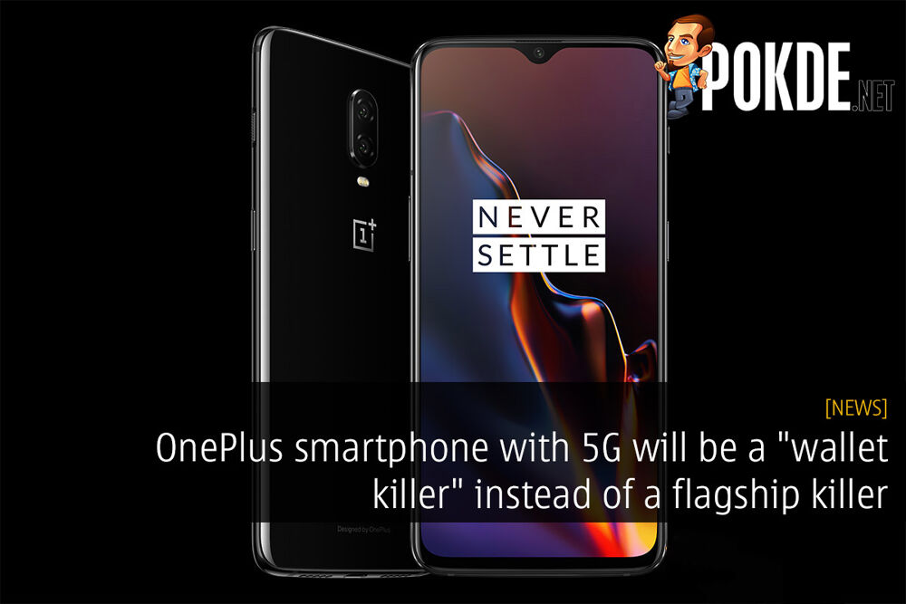 "OnePlus smartphone with 5G will be a ""wallet killer"" instead of a flagship killer 19"