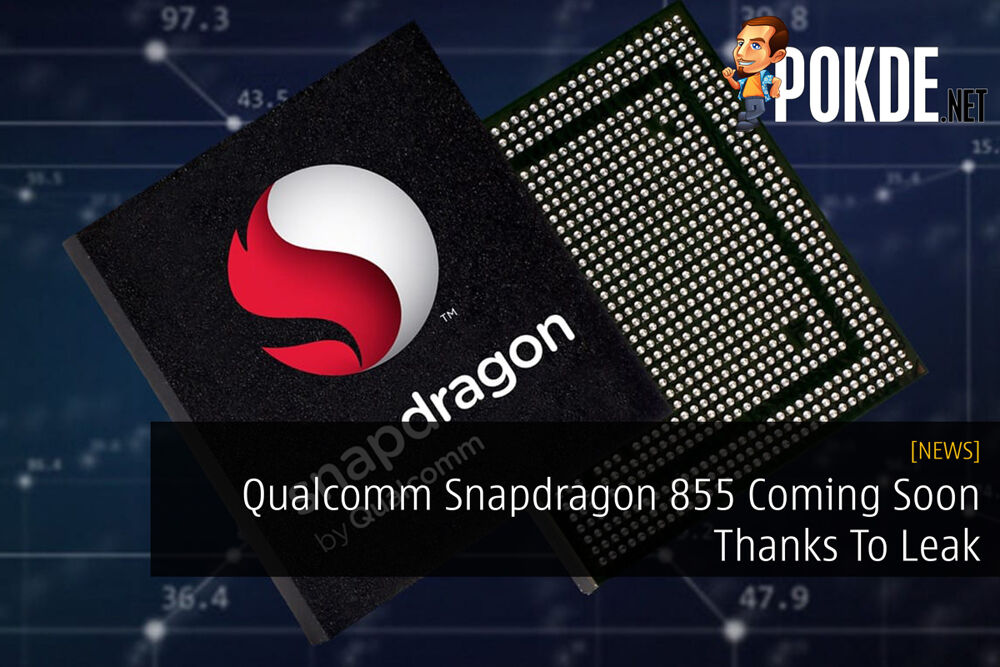 Qualcomm Snapdragon 855 Coming Soon Thanks To Leak 19