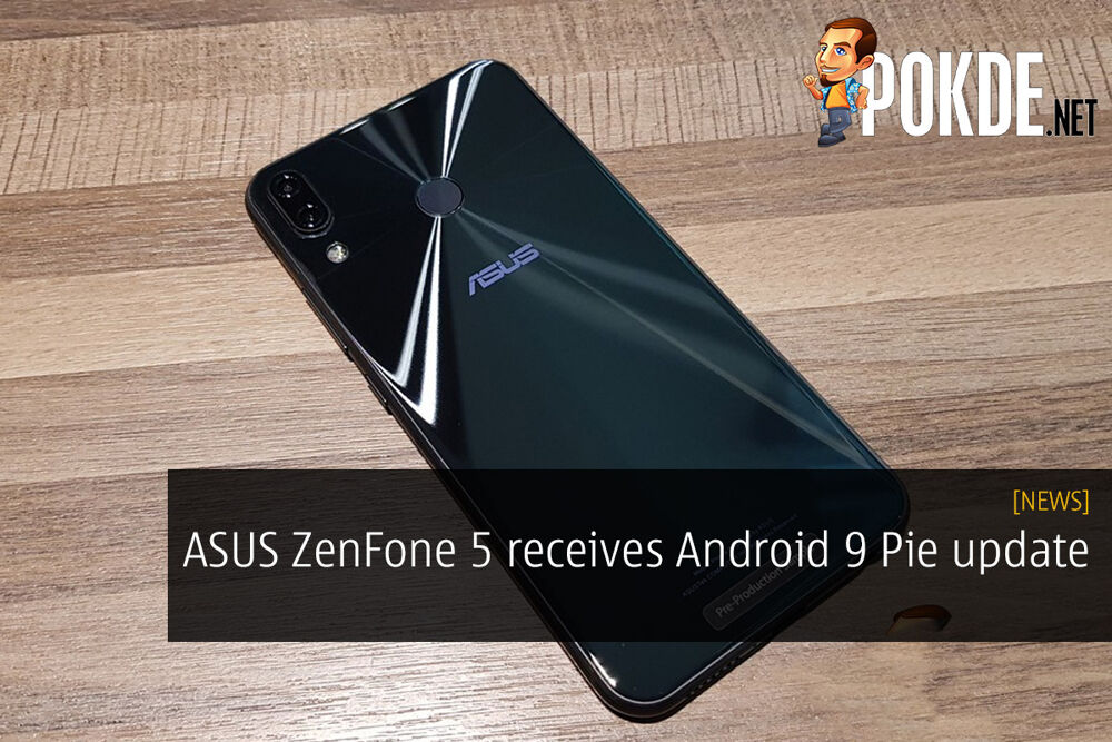 ASUS ZenFone 5 receives Android 9 Pie update 22