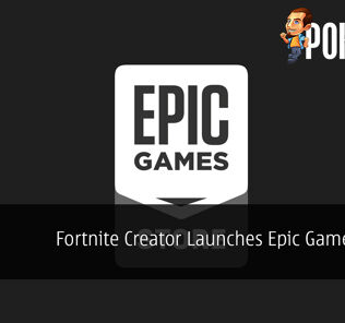 Fortnite Creator Launches Epic Games Store - FREE GAMES Every Two Weeks 24