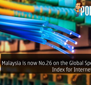 Malaysia is now No.26 on the Global Speedtest Index for Internet speed 25