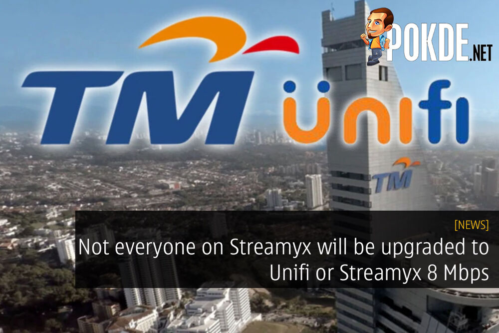 Not everyone will be upgraded to Unifi or Streamyx 8 Mbps 30