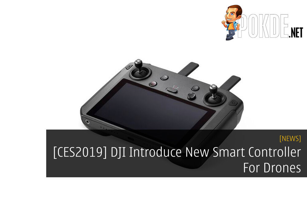 [CES2019] DJI Introduce New Smart Controller For Drones 15