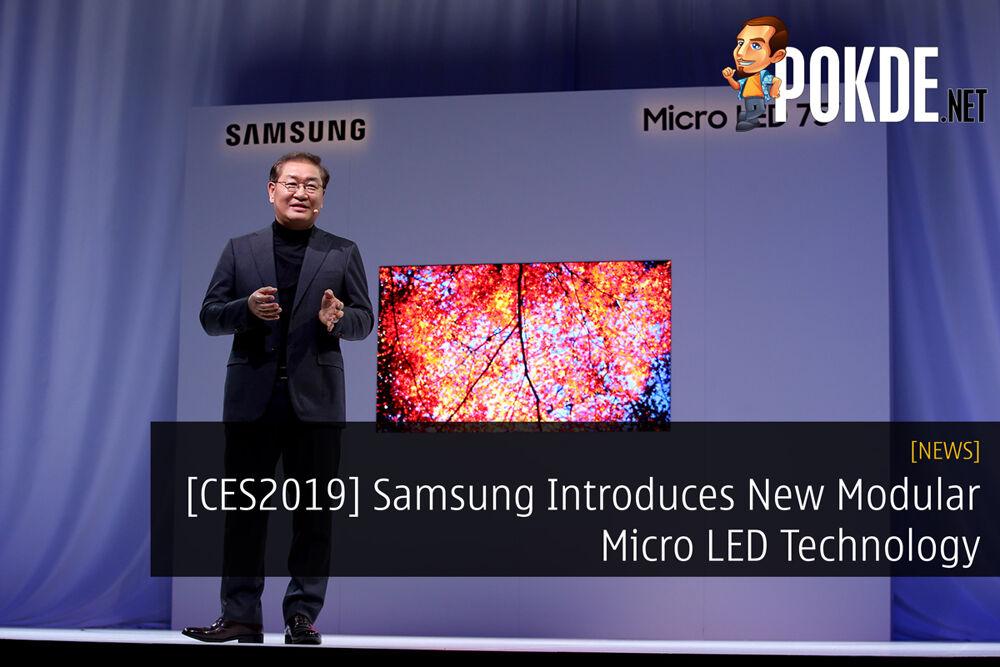 [CES2019] Samsung Introduces New Modular Micro LED Technology 18
