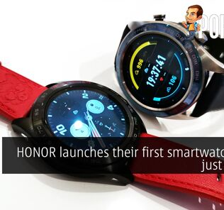 HONOR launches their first smartwatch from just RM599 — but you can get the HONOR Watch Magic for FREE! 30