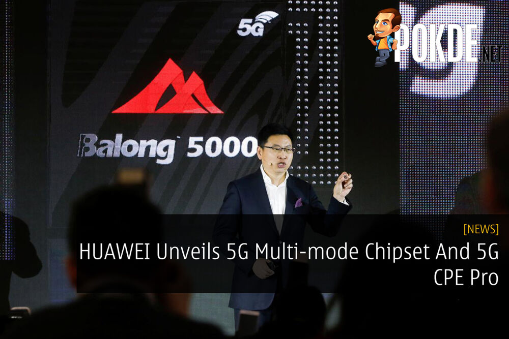 HUAWEI Unveils 5G Multi-mode Chipset And 5G CPE Pro 22
