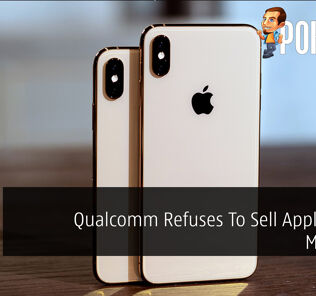 Qualcomm Refuses To Sell Apple Their Modems 27