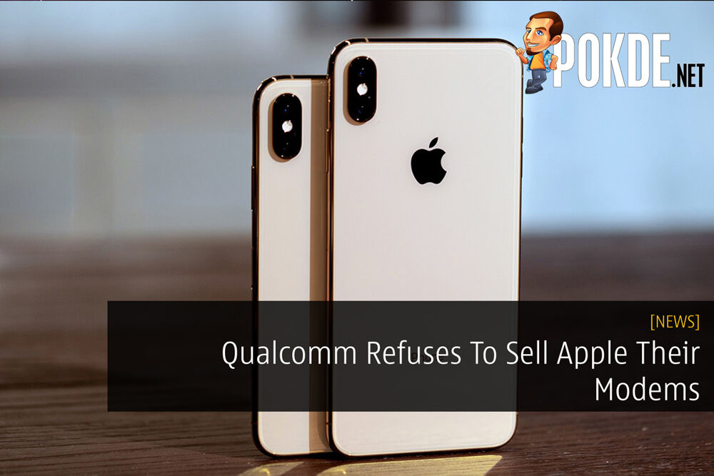 Qualcomm Refuses To Sell Apple Their Modems 23