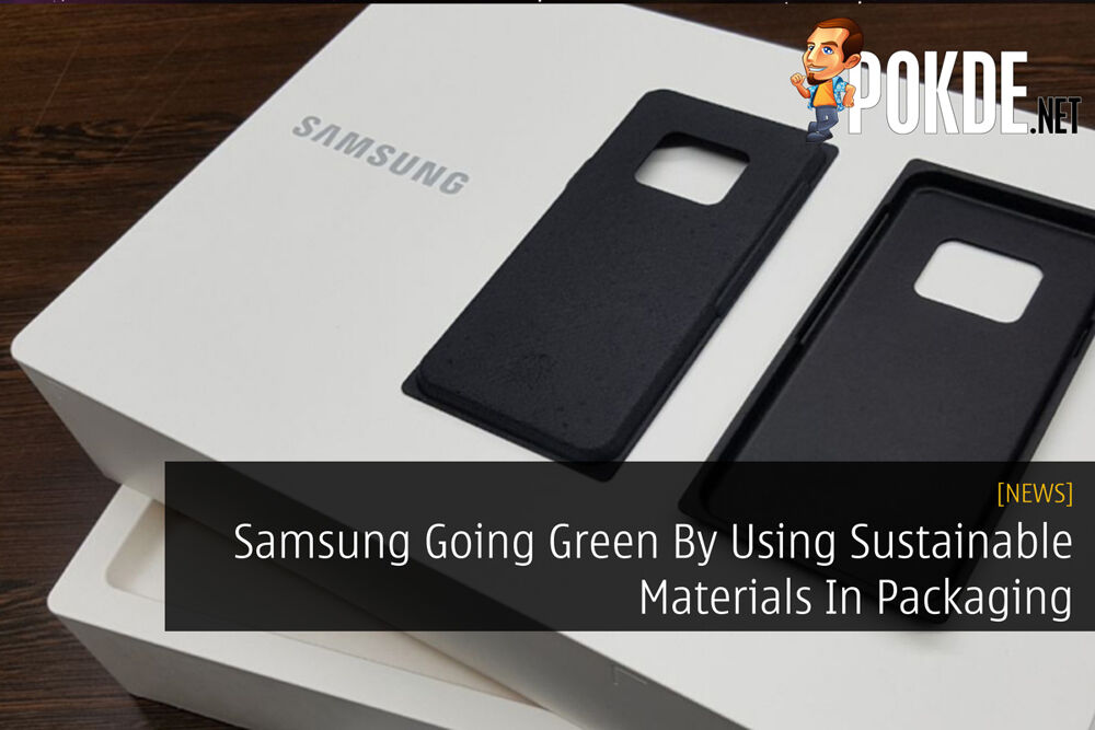 Samsung Going Green By Using Sustainable Materials In Packaging 21