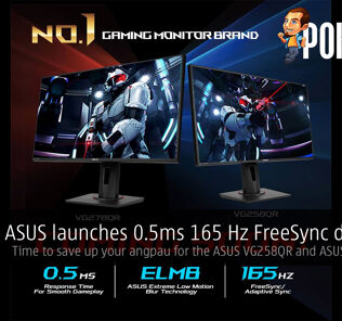 ASUS launches 0.5ms 165 Hz FreeSync displays — time to save up your angpau for the ASUS VG258QR and ASUS VG278QR! 29