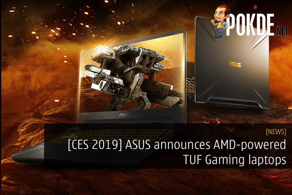 [CES2019] ASUS announces AMD-powered TUF Gaming laptops — say hello to the TUF Gaming FX505DY and FX705DY! 25