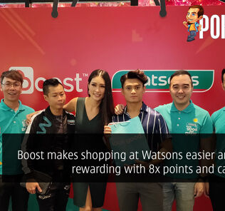 Boost makes shopping at Watsons easier and more rewarding with 8x points and cashback! 23
