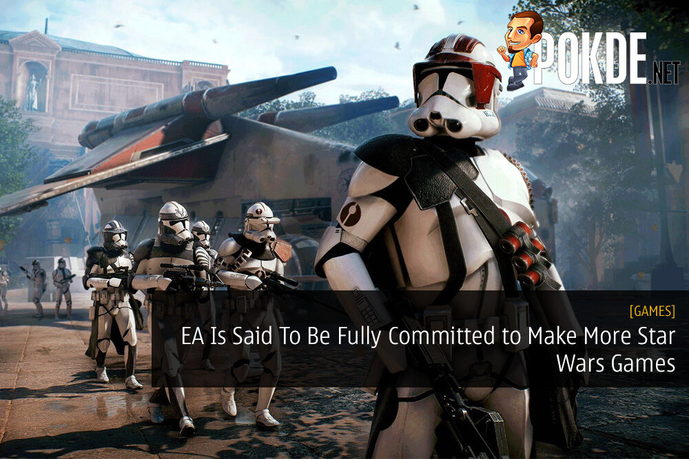 EA Is Said To Be Fully Committed to Make More Star Wars Games