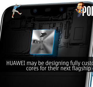 HUAWEI may be designing fully custom CPU cores for their next flagship chipset 19