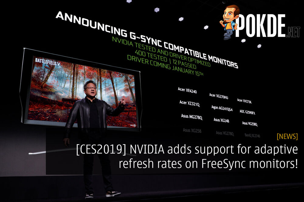 [CES2019] NVIDIA adds support for adaptive refresh rates on FreeSync monitors! 17