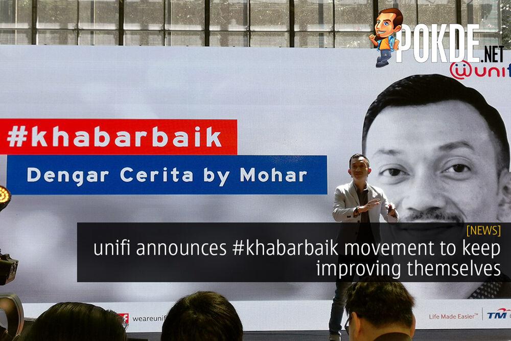 unifi announces #khabarbaik movement to keep improving themselves 16