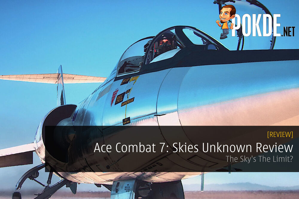 Ace Combat 7: Skies Unknown Review — The Sky's The Limit? 28