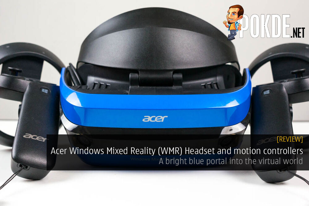 Acer Windows Mixed Reality (WMR) Headset and motion controllers review — a bright blue portal into the virtual world 23