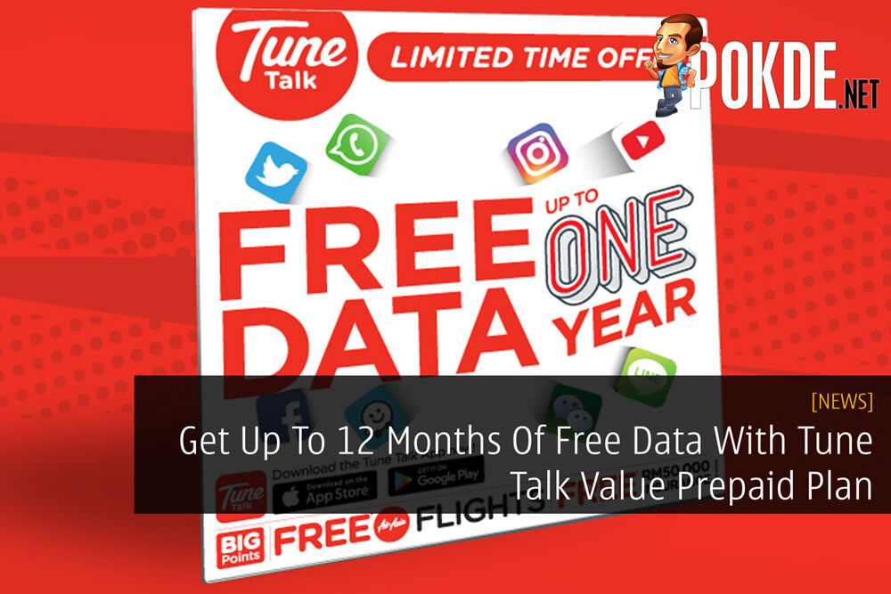 Get Up To 12 Months Of Free Data With Tune Talk Value Prepaid Plan 21