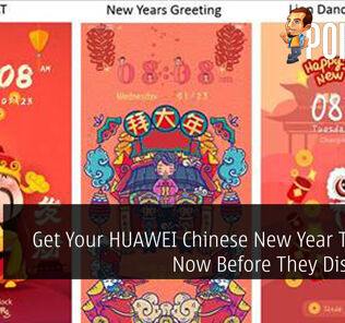 Get Your HUAWEI Chinese New Year Themes Now Before They Dissapear 26