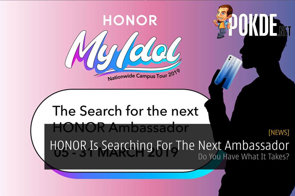 HONOR Is Searching For The Next Ambassador — Do You Have What It Takes? 20