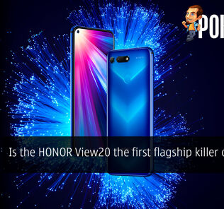 Is the HONOR View20 the first flagship killer of 2019? 26