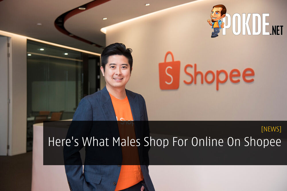 Here's What Males Shop For Online On Shopee 27