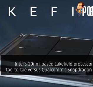 Intel's 10nm-based Lakefield processors will go toe-to-toe versus Qualcomm's Snapdragon chipsets 28
