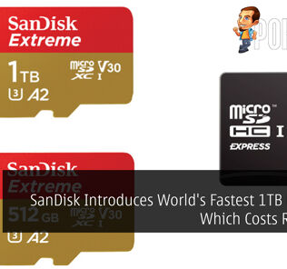 [MWC2019] SanDisk Introduces World's Fastest 1TB MicroSD Which Costs RM1,831 31