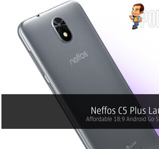 Neffos C5 Plus Launched — Affordable 18:9 Android Go Smartphone 25