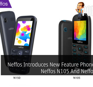 Neffos Introduces New Feature Phones With Neffos N105 And Neffos N150 22