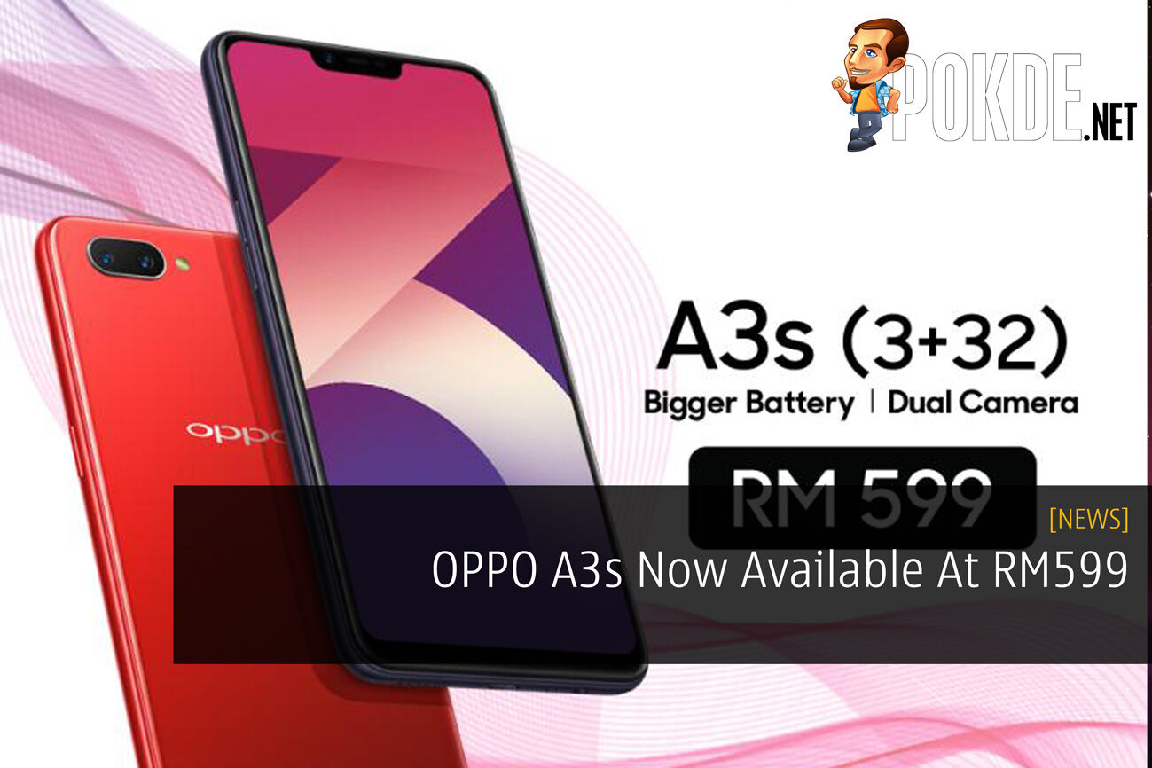 OPPO A3s Now Available At RM599 – Pokde.Net