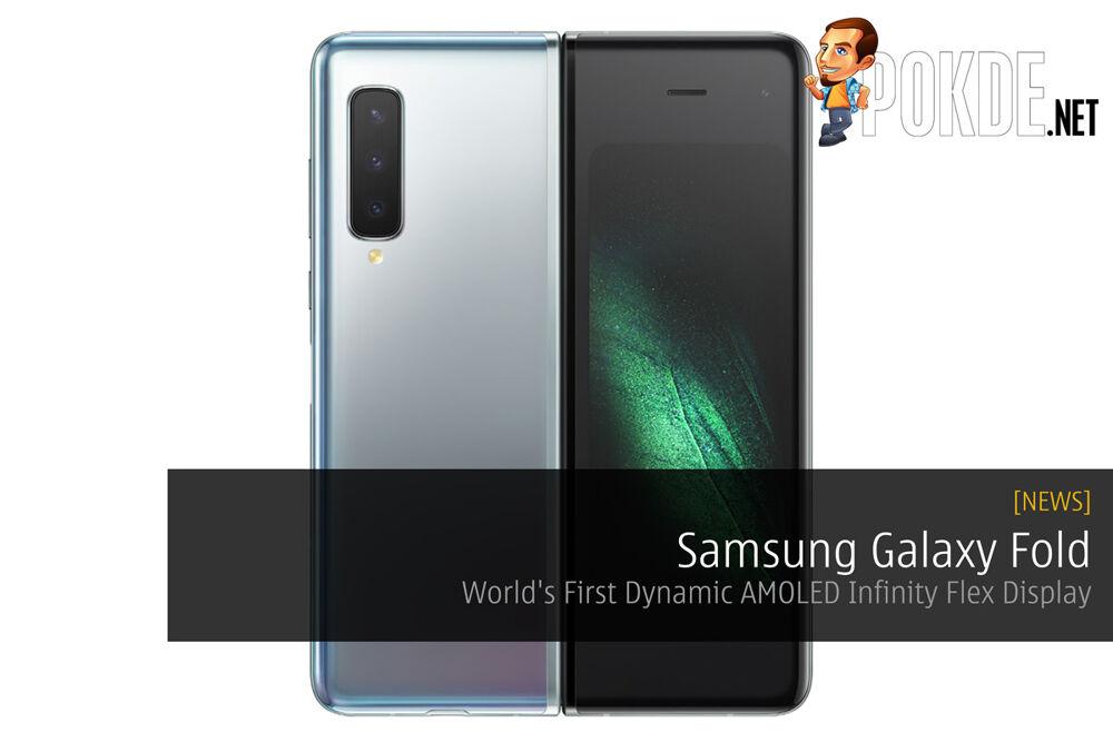 Samsung Galaxy Fold — World's First Dynamic AMOLED Infinity Flex Display 18