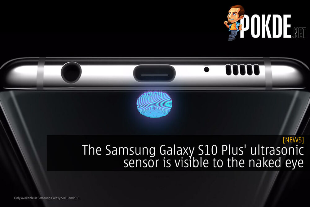 The Samsung Galaxy S10 Plus' ultrasonic sensor is visible to the naked eye 19