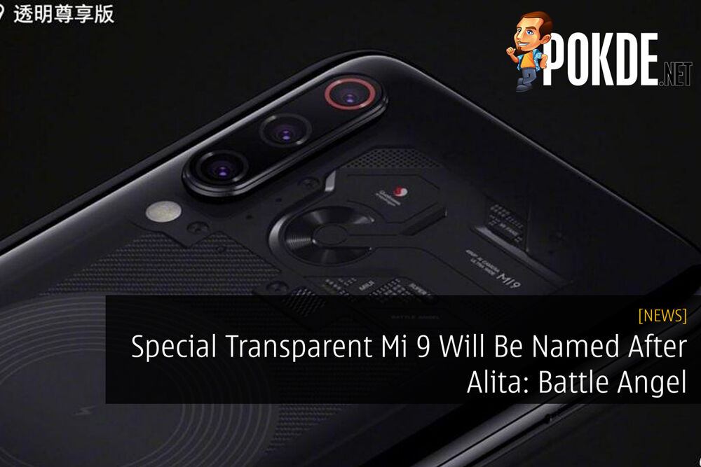 Special Transparent Mi 9 Will Be Named After Alita: Battle Angel 19