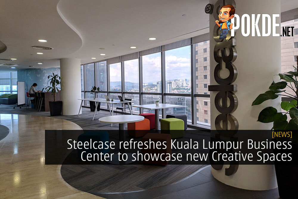 Steelcase refreshes Kuala Lumpur Business Center to showcase new Creative Spaces 17