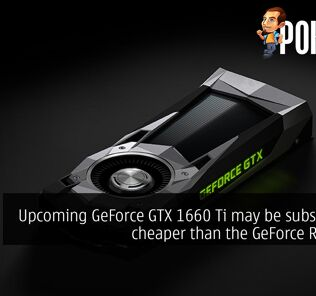 Upcoming GeForce GTX 1660 Ti may be substantially cheaper than the GeForce RTX 2060 29