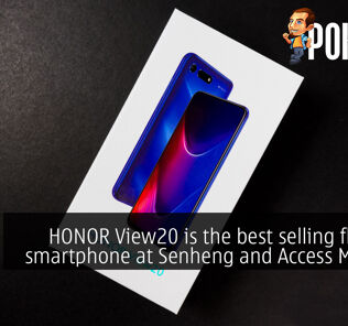 HONOR View20 is the best selling flagship smartphone at Senheng and Access Member 25