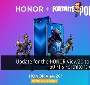 Update for the HONOR View20 to enable 60 FPS Fortnite is coming 23