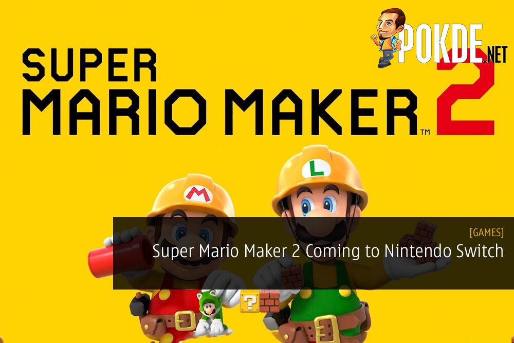 Super Mario Maker 2 Coming to Nintendo Switch