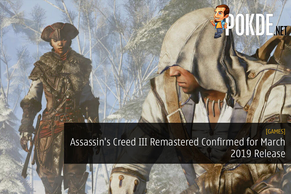 Assassin's Creed III Remastered Confirmed for March 2019 Release