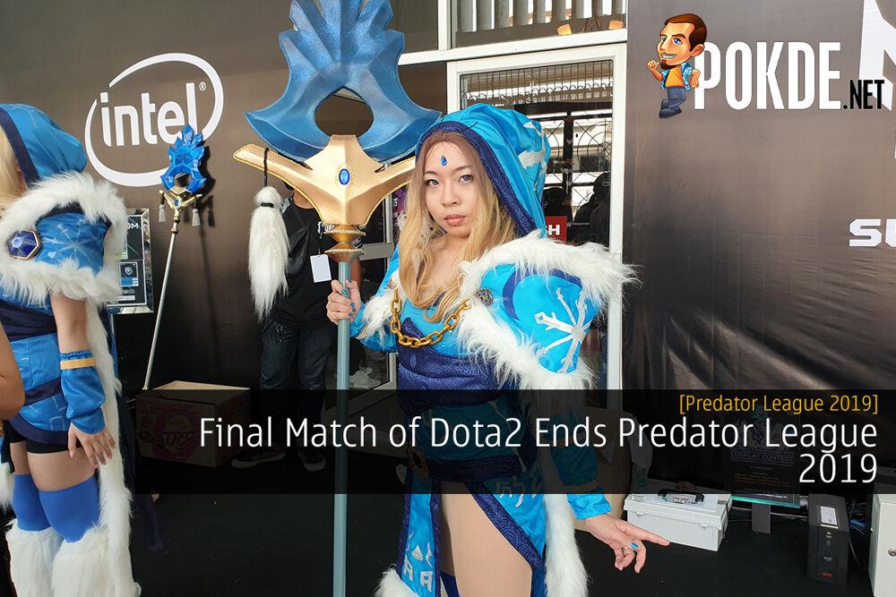 [Predator League 2019] Final Match of Dota2 Ends Predator League 2019 27