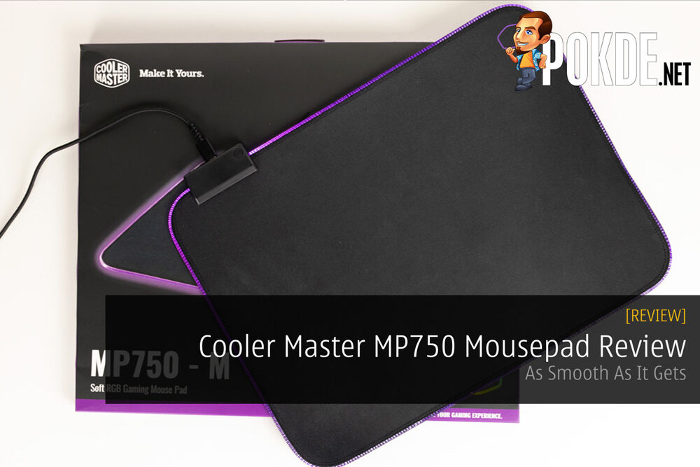 Cooler Master MP750 Mousepad Review — As Smooth As It Gets 19