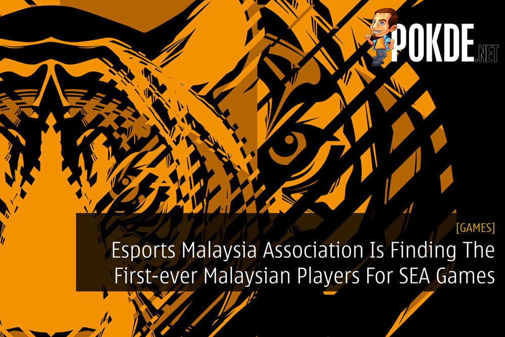 Esports Malaysia Association Is Finding The First-ever Malaysian Players For SEA Games 2019 19