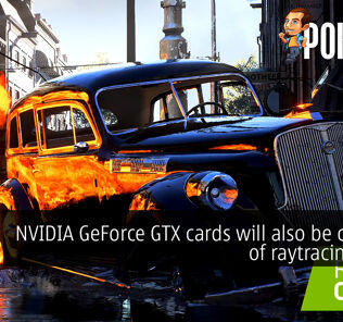 NVIDIA GeForce GTX cards will also be capable of raytracing soon 22