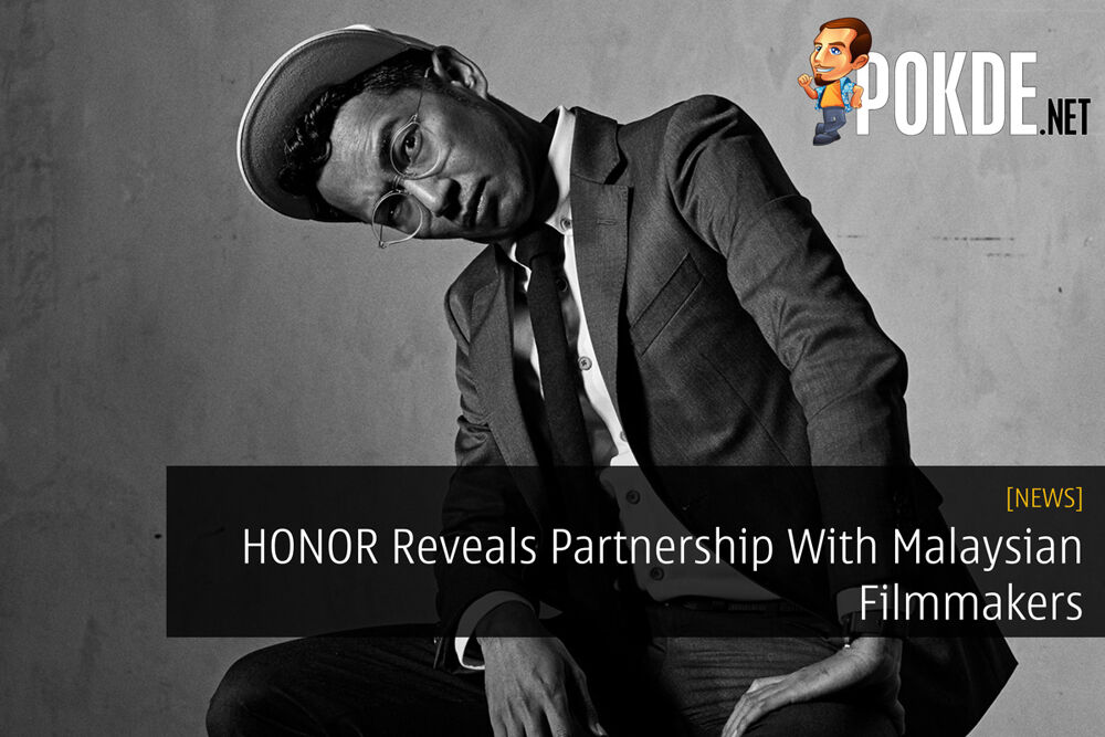 HONOR Reveals Partnership With Malaysian Filmmakers 25