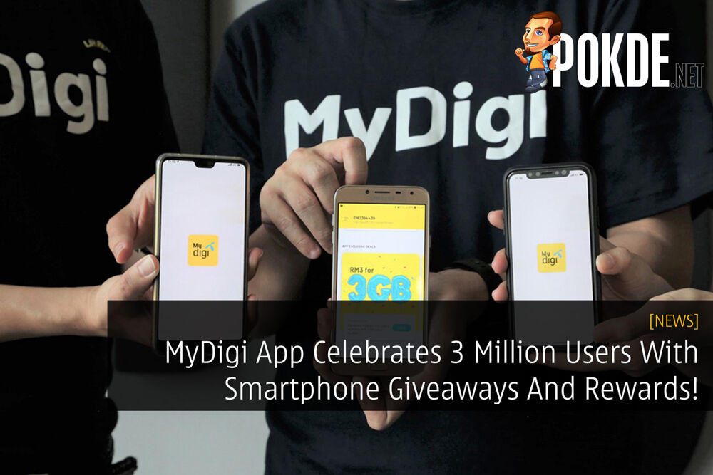 MyDigi App Celebrates 3 Million Users With Smartphone Giveaways And Rewards! 24