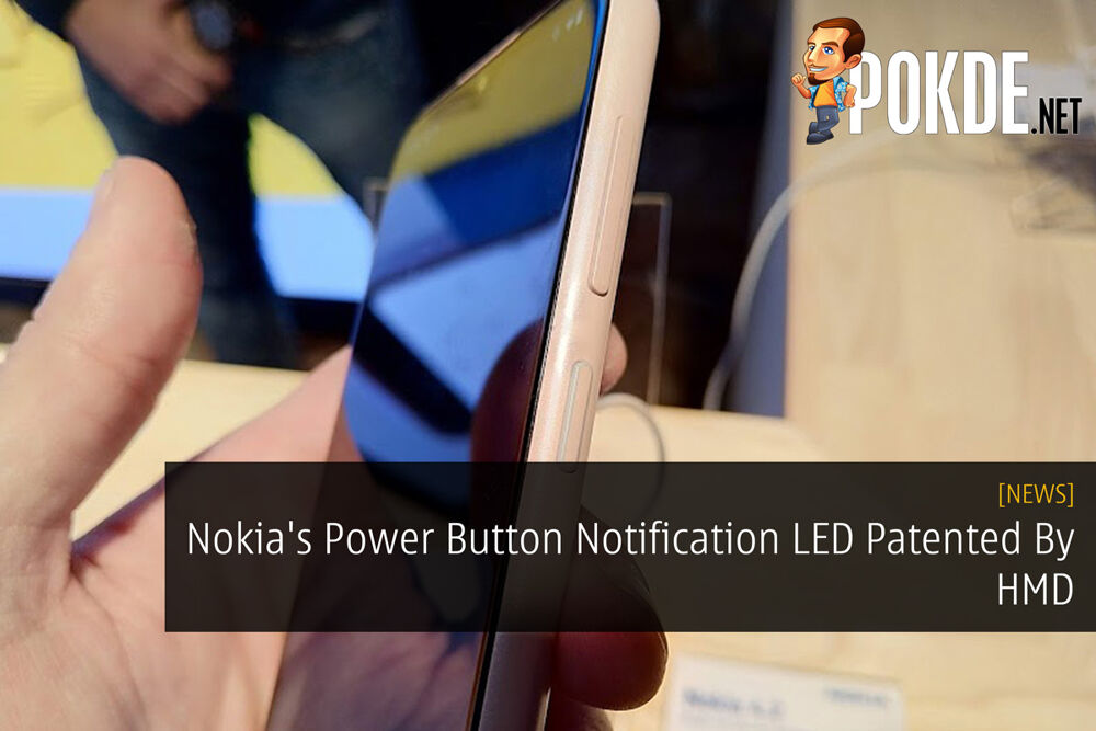 Nokia's Power Button Notification LED Patented By HMD 23