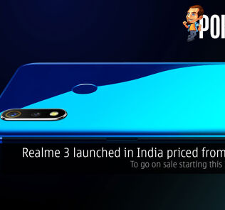 Realme 3 launched in India priced from RM517 — to go on sale starting this 12th March 29